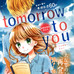 Tomorrow to you